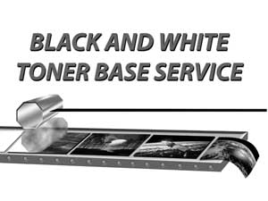 Black & White Toner Base Service